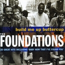 Build Me Up Buttercup/The Foundations