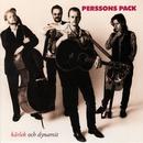 Kärlek och dynamit/Perssons Pack