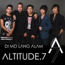 Di Mo Lang Alam/Altitude.7