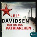 Der Tod des Patriarchen (Ungekürzt)/Leif Davidsen