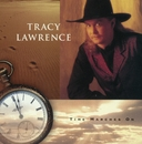 Time Marches On/Tracy Lawrence