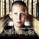 Nebel im August - Die Lebensgeschichte des Ernst Lossa/Robert Domes