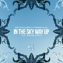 In The Sky Way Up (feat. Richie Loop)/Retrohandz