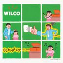 Someone to Lose/Wilco