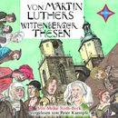 Von Martin Luthers Wittenberger Thesen/Meike Roth-Beck