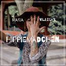 Hippie Mädchen/Maria Villegas