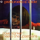 Prisoner of Love (Bonus Track Edition)/Dave Barker & The Upsetters
