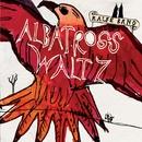 Albatross Waltz/Ralfe Band