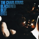 Blackened Blue Eyes/The Charlatans