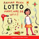 Lotto macht was sie will/Annika Reich
