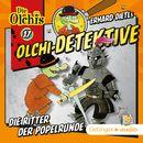 Olchi-Detektive: Folge 17 - Die Ritter der Popelrunde/Erhard Dietl, Barbara Iland-Olschewski