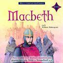 Weltliteratur für Kinder - MacBeth [Neu erzählt von Barbara Kindermann]/William Shakespeare
