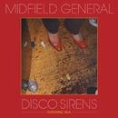 Disco Sirens (Version 1)/Midfield General