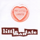 Hey Little Sweetie/Little Man Tate