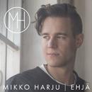 Ehjä/Mikko Harju