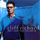 Can't Keep This Feeling In/Cliff Richard