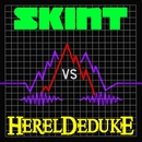 Skint vs. Hereldeduke/Hereldeduke