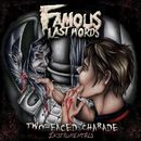 Two-Faced Charade (Instrumentals)/Famous Last Words