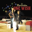 One Wish/Roxette
