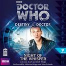 Destiny of the Doctor, Series 1.9: Night of the Whisper (Unabridged)/Doctor Who