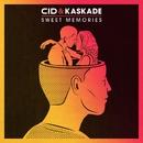 Sweet Memories/CID & Kaskade