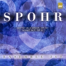 Spohr: Septet in a Minor; Nonet in F/Ensemble 360