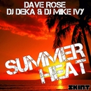 Summer Heat/Dave Rose