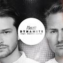 Dynamite (feat. Pretty Sister)/Nause
