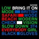Bring It On/Goose