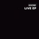 Goose Live/Goose