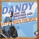 Let's Catch The Beat: The Music That Launched The Legend/The Brother Dan All Stars, Dandy Livingstone