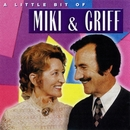 A Little Bit of Miki & Griff/Miki & Griff