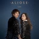 Loin/Aliose