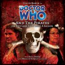 Main Range 43: Doctor Who and the Pirates (Unabridged)/Doctor Who