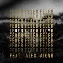 Lordly (feat. Alex Aiono)/Feder