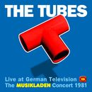 The Musikladen Concert 1981 (Live)/The Tubes