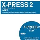 Lazy (feat. David Byrne) [Remixes]/X-Press 2