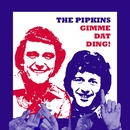 Gimme Dat Ding!/The Pipkins