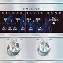 FM / Live/Climax Blues Band