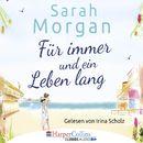 Für immer und ein Leben lang/Sarah Morgan