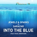 Into The Blue (feat. Pearl Andersson)/Jewelz & Sparks