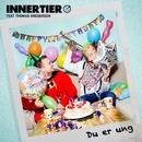 Du er ung (feat. Thomas Gregersen)/Innertier