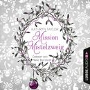 Mission Mistelzweig/Kathryn Taylor