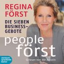 People Först - Die sieben Business-Gebote (Ungekürzt)/Regina Först