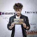 Tu y Yo (feat. Daddy Yankee)/Tommy Torres