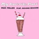 My Favorite Part/MAC MILLER