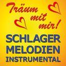 Träum mit mir! - Schlager-Melodien instrumental/Träum mit mir! - Schlager-Melodien instrumental