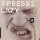 Lazy (feat. David Byrne)/X-Press 2