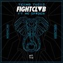 Tekno Tusks (feat. MC Spyder)/FIGHT CLVB