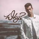 Why?/Jacob Whitesides